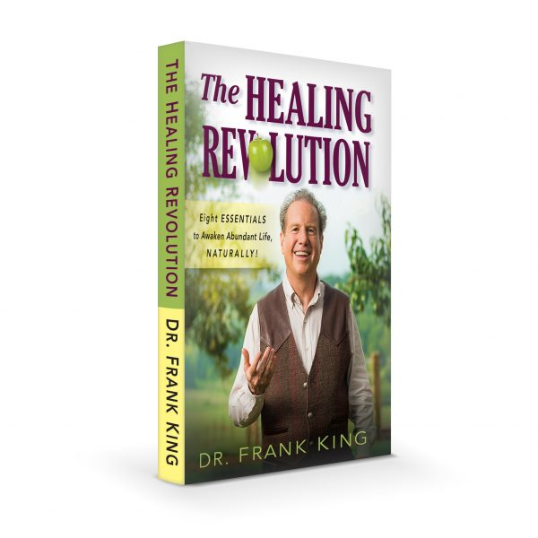 The Healing Revolution Book by Dr. Frank King
