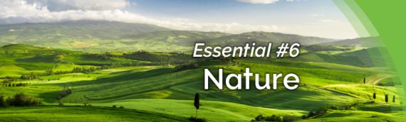 The Healing Revolution: Essential #6 – Nature