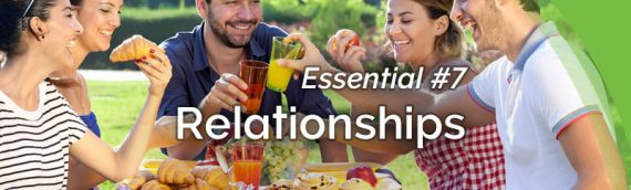 The Healing Revolution: Essential #7 – Relationships