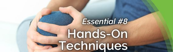 The Healing Revolution: Essential #8 – Hands On Techniques (HOTs)